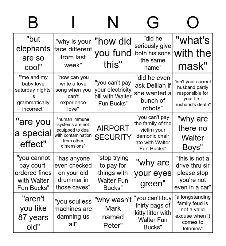 Things that Walters (human or otherwise) are tired of Bingo Card