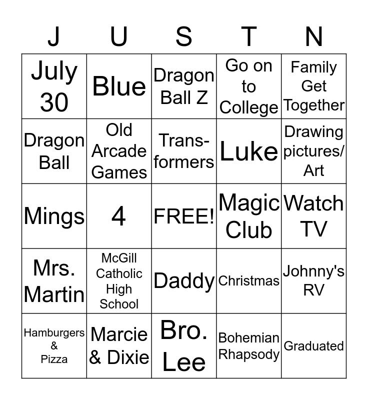 JUSTIN'S GRADUATION - CLASS OF 2013 Bingo Card